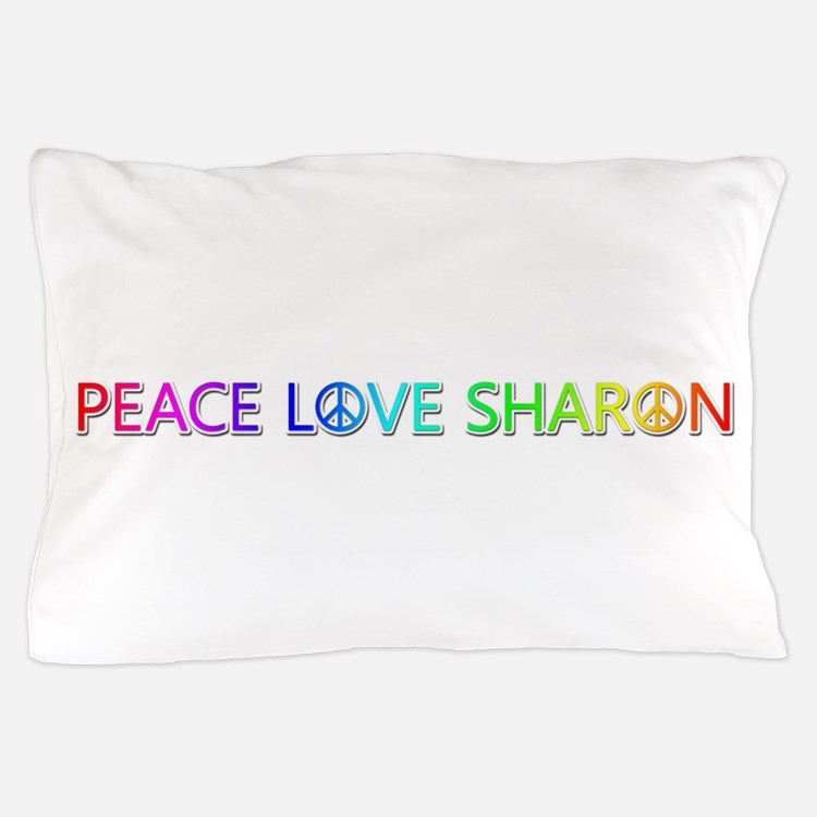 Peace Love Sharon Pillow Case