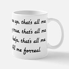 all me Mugs