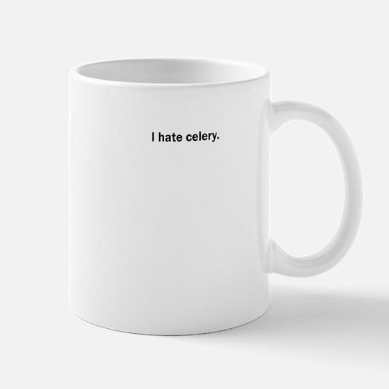 I hate celery Mugs