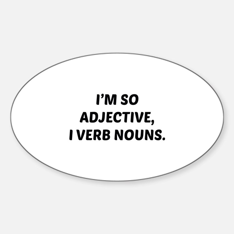 I'm So Adjective Decal