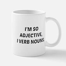 I'm So Adjective Mug