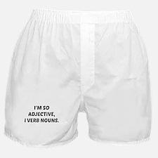 I'm So Adjective Boxer Shorts