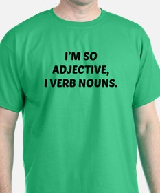 I'm So Adjective T-Shirt