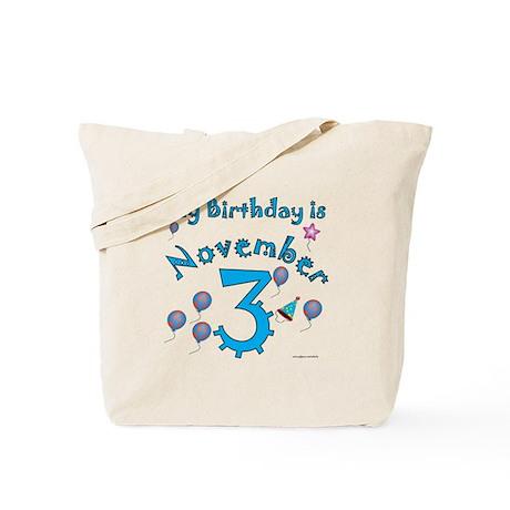 November 3rd Birthday Tote Bag