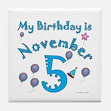 November 5th Birthday Tile Coaster
