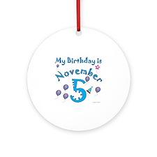 November 5th Birthday Ornament (Round)