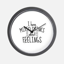 Mixed Drinks About Feelings Wall Clock
