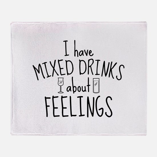 Mixed Drinks About Feelings Stadium Blanket