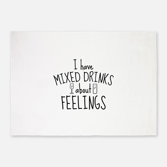Mixed Drinks About Feelings 5'x7'Area Rug