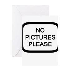 NO PICTURES PLEASE Greeting Card