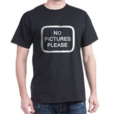 NO PICTURES PLEASE T-Shirt