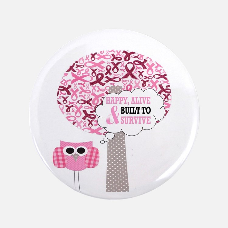 """happy & alive breast cancer 3.5"""" Button (100 pack)"""