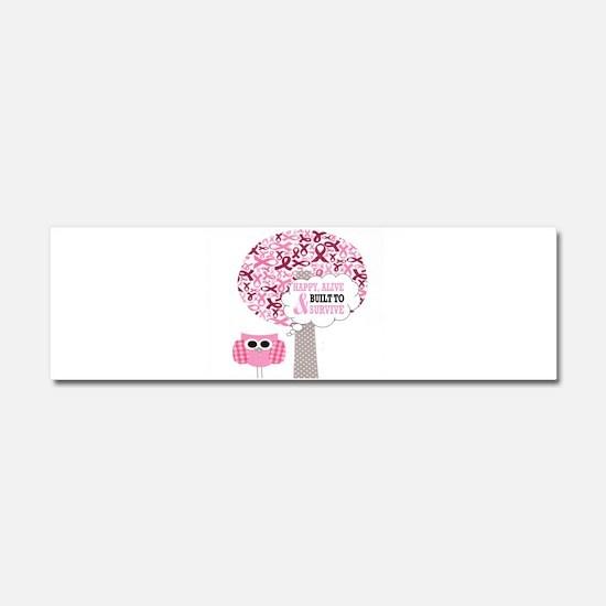 happy & alive breast cancer surv Car Magnet 10 x 3