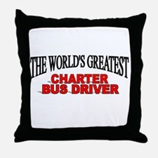 """""""The World's Greatest Charter Bus Driver"""" Throw Pi"""