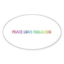 Peace Love Rolando Oval Decal