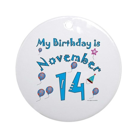 November 14th Birthday Ornament (Round)