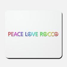 Peace Love Rocco Mousepad