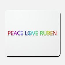 Peace Love Ruben Mousepad