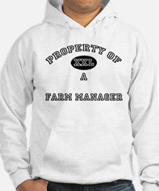 Property of a Farm Manager Hoodie