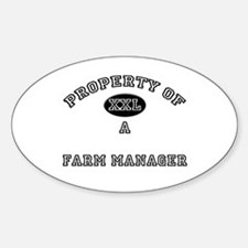 Property of a Farm Manager Oval Decal