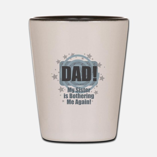 Dad Sister Bother Shot Glass