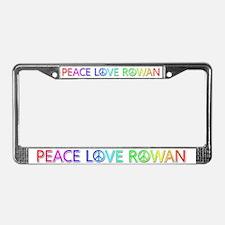 Peace Love Rowan License Plate Frame
