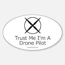 Trust Me I'm A Drone Pilot Decal