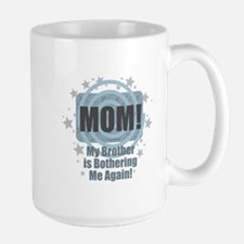 Mom Brother Bother Mugs