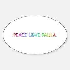 Peace Love Paula Oval Decal