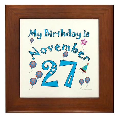 November 27th Birthday Framed Tile