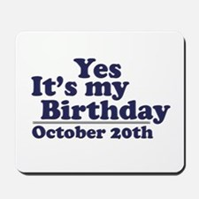 October 20th Birthday Mousepad