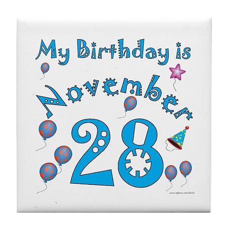 November 28th Birthday Tile Coaster