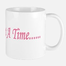 One Day At A Time 1 (BC) Mug