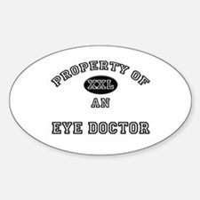 Property of an Eye Doctor Oval Decal