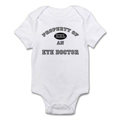 Property of an Eye Doctor Infant Bodysuit
