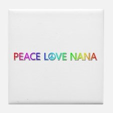 Peace Love Nana Tile Coaster