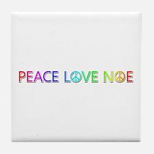 Peace Love Noe Tile Coaster