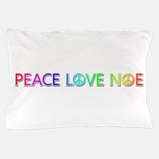 Peace Love Noe Pillow Case