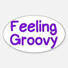 Feeling Groovy Decal