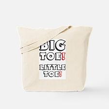 BIG TOE - LITTLE TOE! Tote Bag