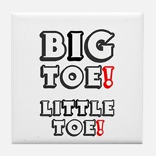 BIG TOE - LITTLE TOE! Tile Coaster
