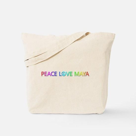 Peace Love Maya Tote Bag
