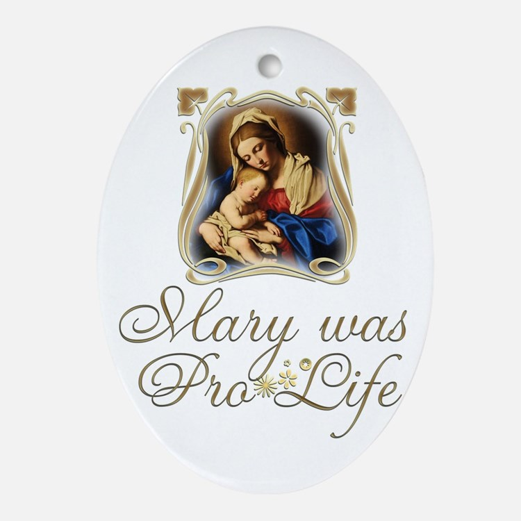 Mary was Pro-Life (vertical) Oval Ornament
