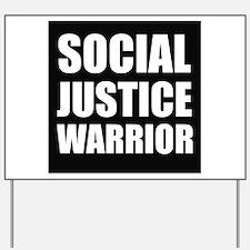 Social Justice Warrior Yard Sign