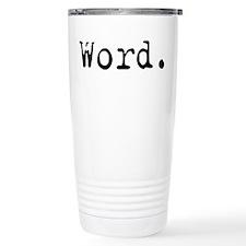 Cute Word Travel Mug