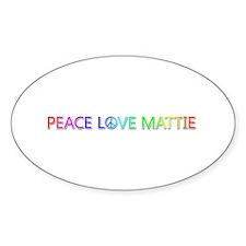 Peace Love Mattie Oval Decal