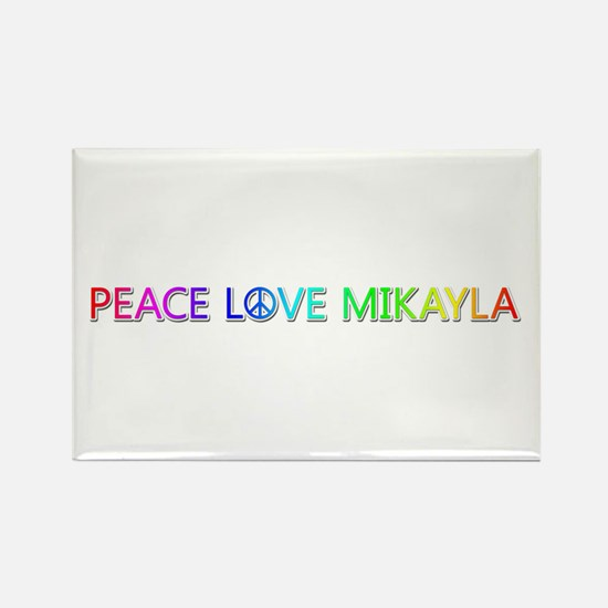 Peace Love Mikayla Rectangle Magnet