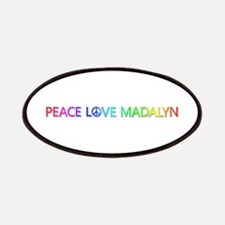 Peace Love Madalyn Patch