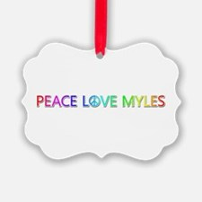 Peace Love Myles Ornament
