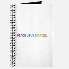 Peace Love Maribel Journal